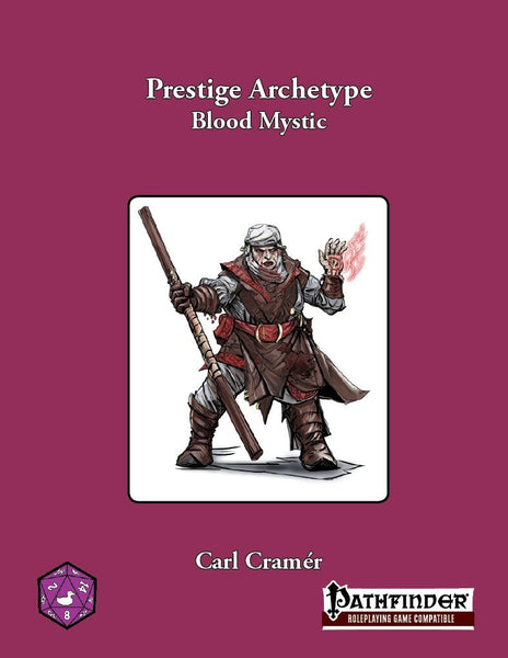 Prestige Archetype: Blood Mystic