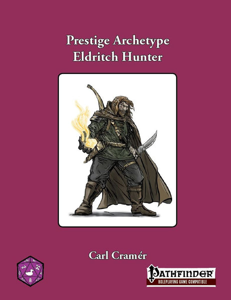 Prestige Archetype: Eldritch Hunter