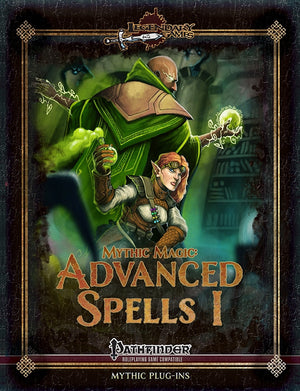 Mythic Magic: Advanced Spells I