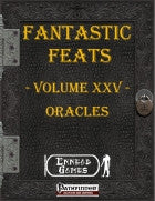 Fantastic Feats Volume 25 - Oracles