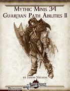 Mythic Minis 34: Guardian Path Abilities II