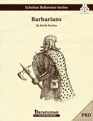 Echelon Reference Series: Barbarians (PRD-only)