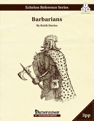 Echelon Reference Series: Barbarians (3pp+PRD)