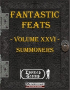Fantastic Feats Volume 26 - Summoners