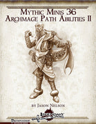Mythic Minis 36: Archmage Path Abilities II