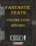 Fantastic Feats Volume 27 - Witches