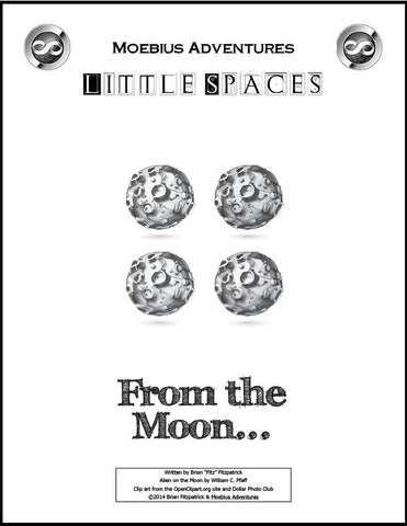Little Spaces: From the Moon...