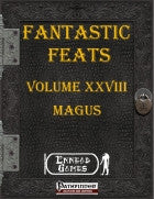 Fantastic Feats Volume 28 - Magus