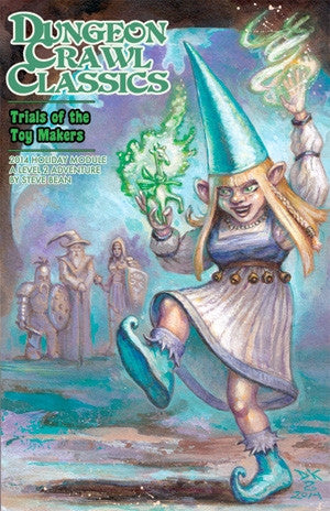 Dungeon Crawl Classics 2014 Holiday Module: Trials of the Toy Makers