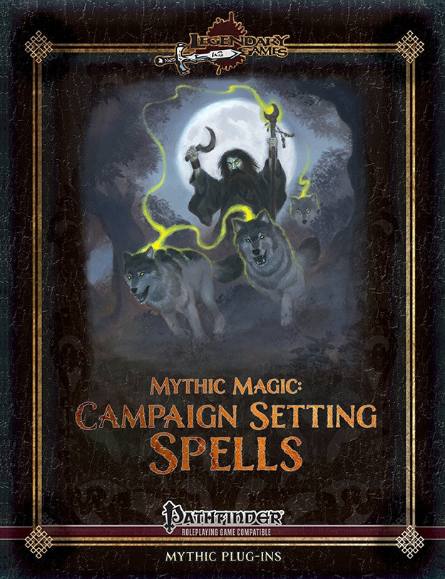 Mythic Magic: Campaign Setting Spells