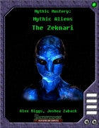 Mythic Mastery - Mythic Aliens - The Zeknari