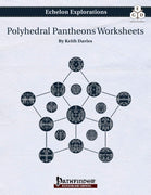 Echelon Explorations: Polyhedral Pantheons Worksheets