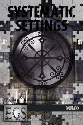 Systematic Settings #02: Norlynn (EGS)