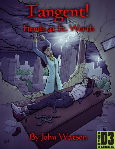 Tangents #6: Fiends at Ft. Worth