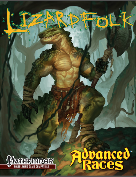 Advanced Races 14: Lizardfolk