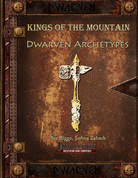 Kings of the Mountain: Dwarven Archetypes