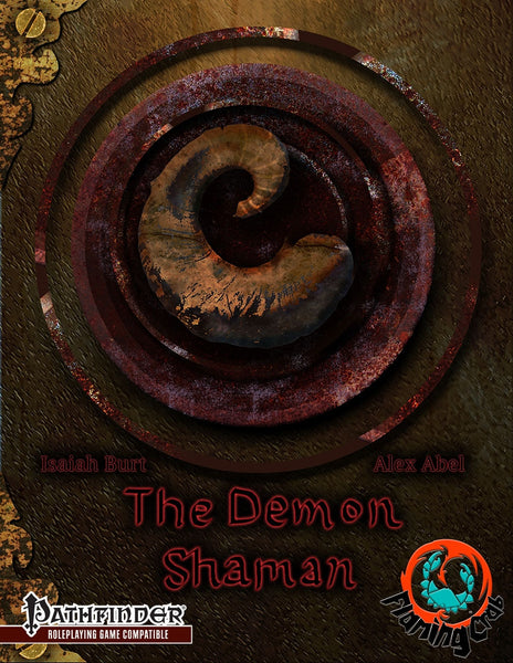 The Demon Shaman Base Class
