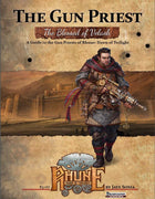 The Blessed of Velash: A Guidebook to the Gun Priests of Rhune: Dawn of Twilight
