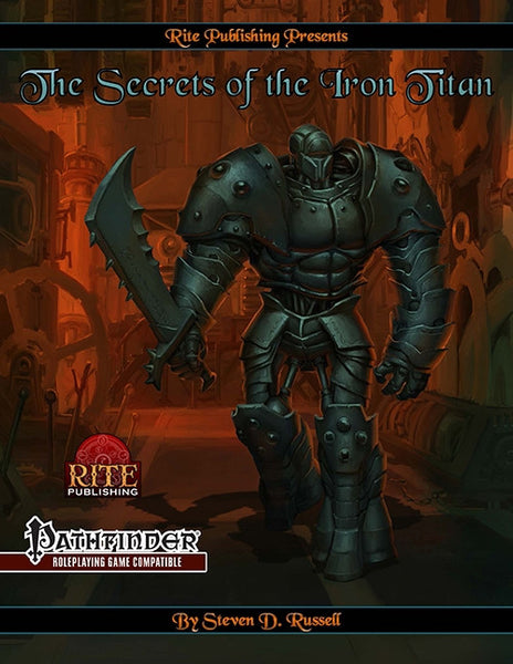 The Secrets of the Iron Titan (PFRPG)
