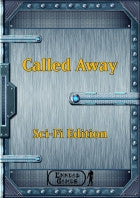 Called Away - SciFi Edition