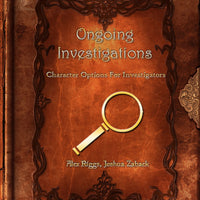Ongoing Investigations - Character Options For Investigators