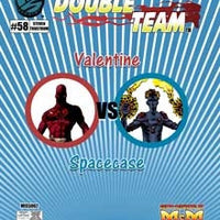 Double Team: Valentine VS Spacecase