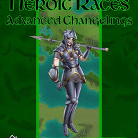 Book of Heroic Races: Advanced Changelings (PFRPG)