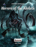 Monster Menagerie: Horrors of the Aboleth
