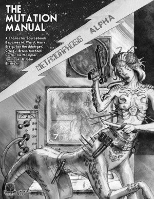 Metamorphosis Alpha - The Mutation Manual - A Character Sourcebook