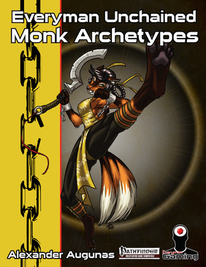 Everyman Unchained: Monk Archetypes