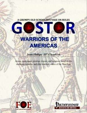 Gostor: Warriors of the Americas