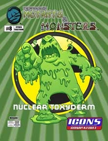 The Manual of Mutants & Monsters Nuclear Toxyderm for ICONS