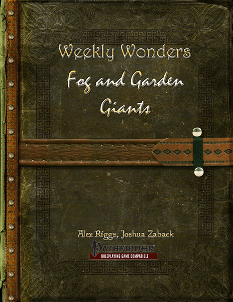 Weekly Wonders - Fog and Garden Giants