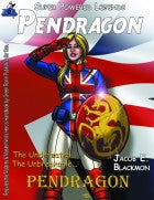 Super Powered Legends: Pendragon