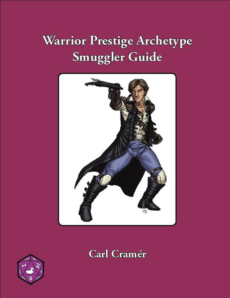 Warrior Prestige Archetype: Smuggler Guide