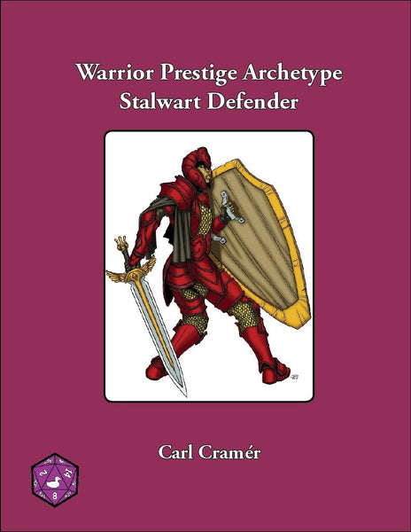 Warrior Prestige Archetype: Stalwart Defender