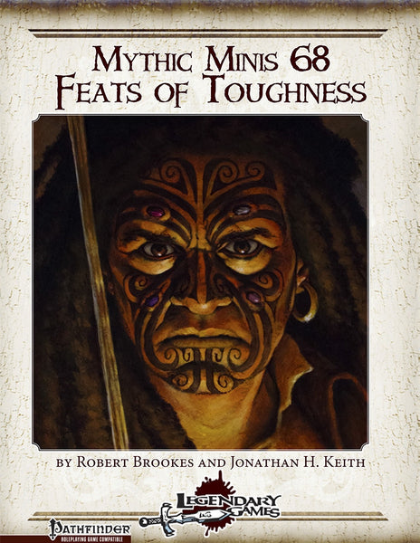 Mythic Minis 68: Feats of Toughness