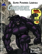 Super Powered Legends: Grendel