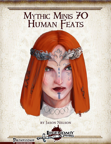 Mythic Minis 70: Human Feats