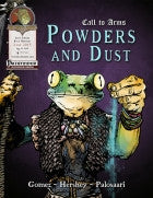 Call to Arms: Powders and Dusts