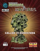 The Manual of Mutants & Monsters: Caller in Darkness