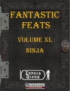 Fantastic Feats Volume XL - Ninja