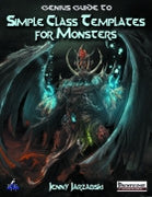 Genius Guide to Simple Class Templates for Monsters