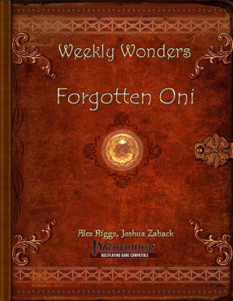 Weekly Wonders - Forgotten Oni