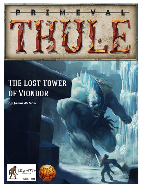 The Lost Tower of Viondor (13th Age Compatible)