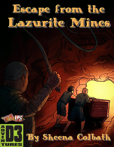 Adventure! Escape from the Lazurite Mines