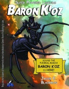Super Powered Legends: Baron K'oz