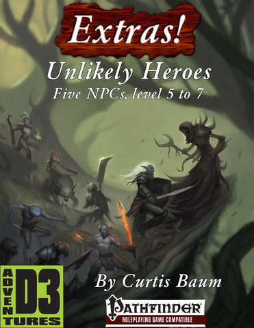 Extras! Unlikely Heroes (Levels 5 to 7)
