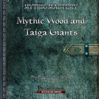 Mythic Mastery - Mythic Wood and Taiga Giants
