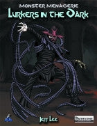 Monster Menagerie: Lurkers in the Dark